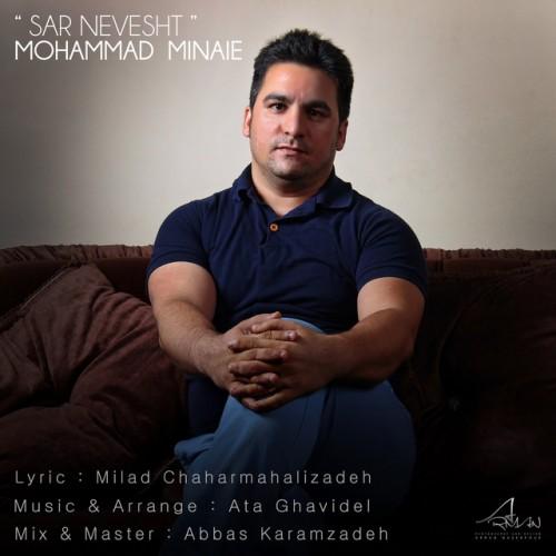 دانلود آهنگ جدید محمد مینایی به نام سرنوشت