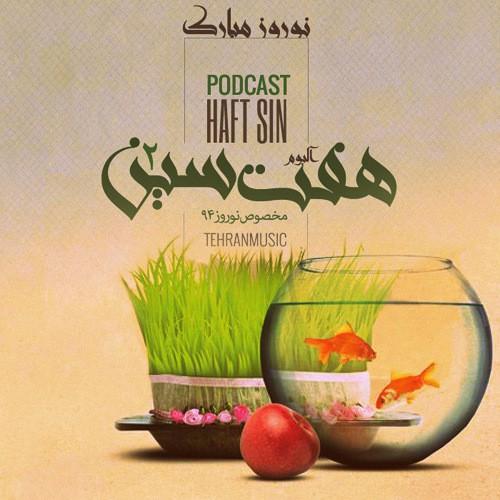 دانلود آلبوم جدید تیم پادکست تهران موزیک به نام هفت سین 2