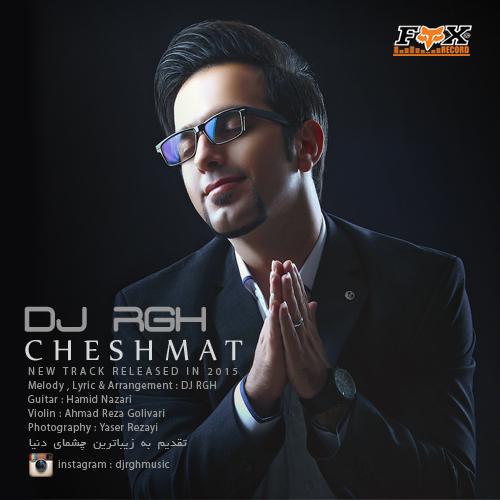 دانلود آهنگ جدید DJ RGH (رامین قاسمی) به نام چشمات