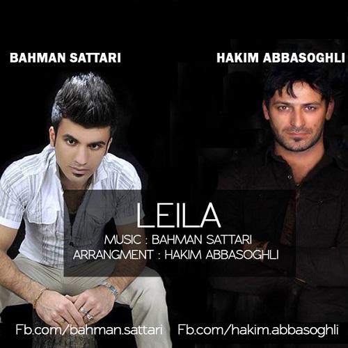 دانلود آهنگ جدید و بسیار زیبا از بهمن ستاری و حکیم عباس اوغلی به نام لیلا