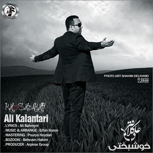 Ali Kalantari – Khoshbakhti