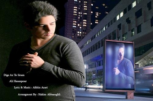 Ali Hasanpour – Dige Az To Siram