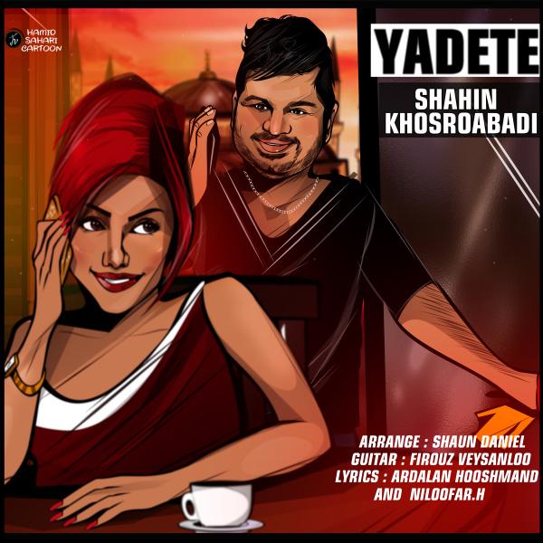Shahin Khosroabadi – Yadete
