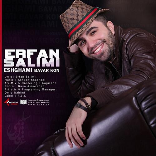 Erfan Salimi – Eshghami Bavar Kon