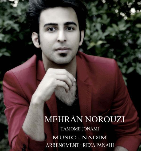 Mehran Norouzi – Tamome Jonami