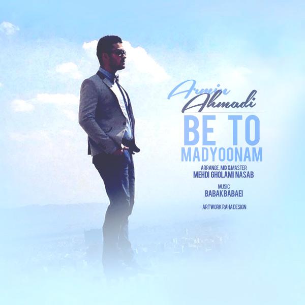 Armin Ahmadi – Be To Madyoonam