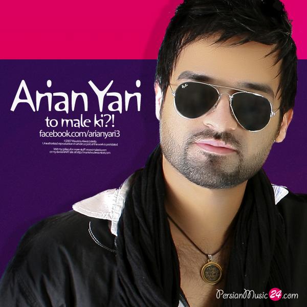 Arian Yari – To Male Ki