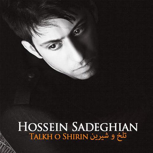 Hossein Sadeghian – Talkho Shirin