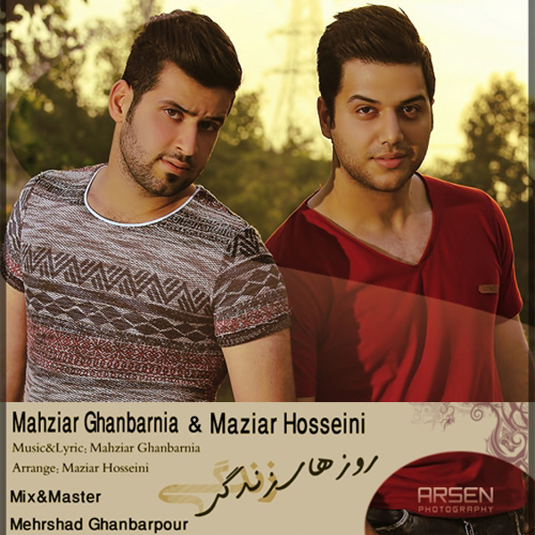 Maziar Hosseini & Mahziar Ghanbarni – Roozaye Zendegi
