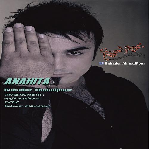Bahador Ahamadpoor – Anahita