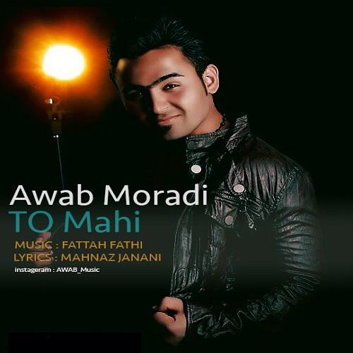 Awab Moradi – To Mahi