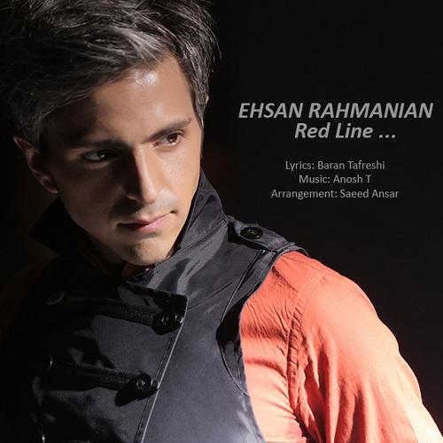 Ehsan Rahmanian – Red Line