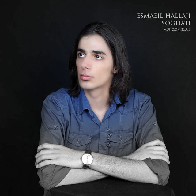 Esmaeil Hallaji – Soghati
