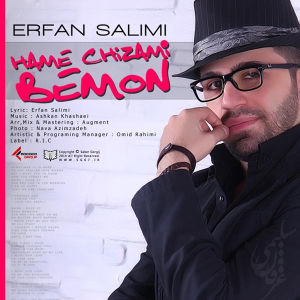 Erfan Salimi – Hame Chizami Bemon