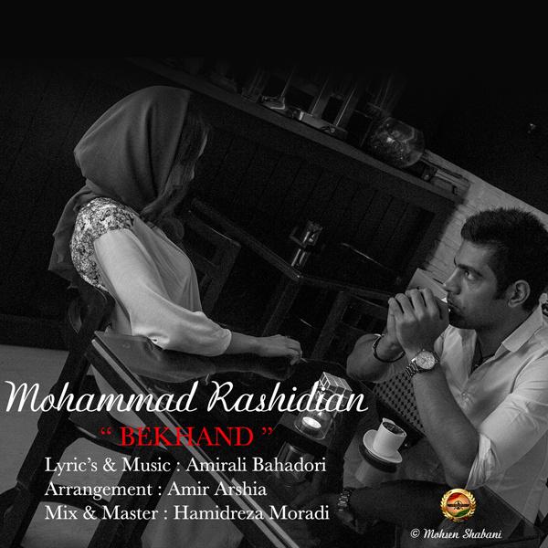 Mohammad Rashidian – Bekhand