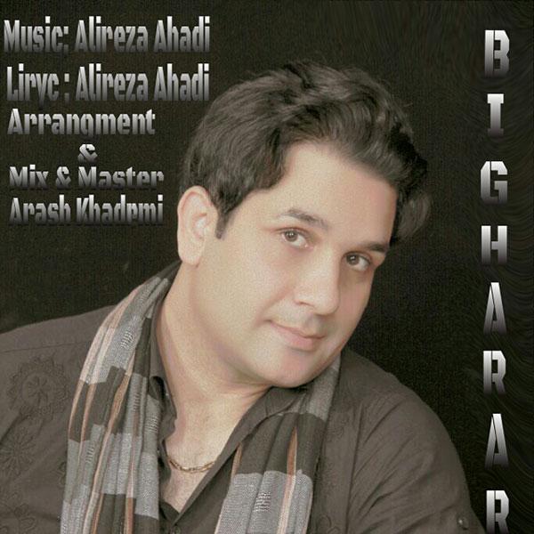Alireza Ahadi – Bigharar