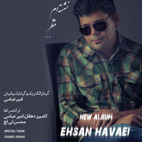 Ehsan Havaei – Neshestam Montazer