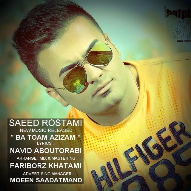 Saeed Rostami – Ba Toam Azizam