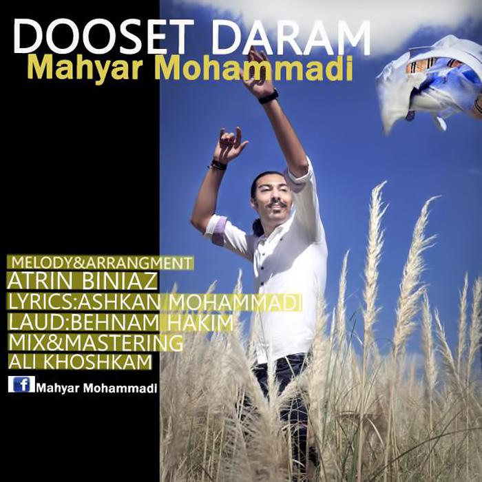 Mahyar Mohammadi – Dooset Daram