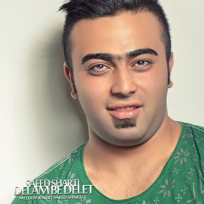 Saeed Sharti – Delam Be Delet