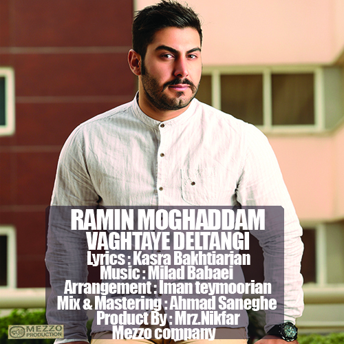 Ramin Moghaddam –  Vaghtaye Deltangi