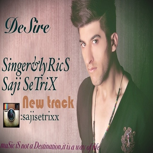 Sajjad Sertix – Desire