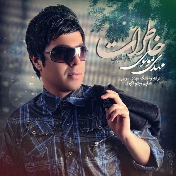 Mehdi Mosavi – Khaterat
