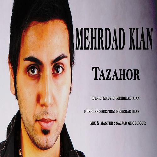 Mehrdad Kian – Tazahor