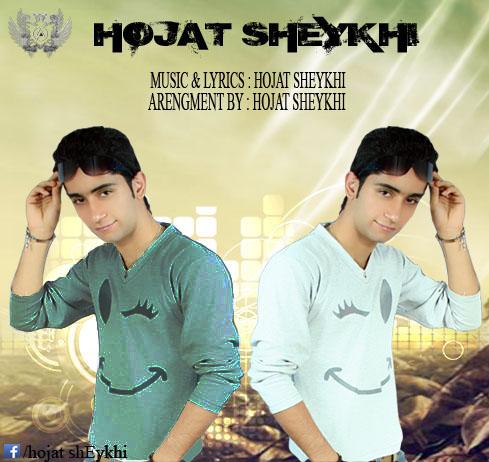 Hojat Sheykh – 2New Track