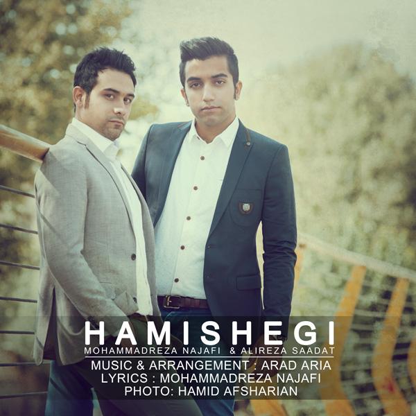 Mohammadreza Najafi & Alireza Saadat – Hamishegi