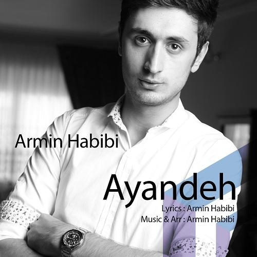 Armin Habibi – Ayandeh