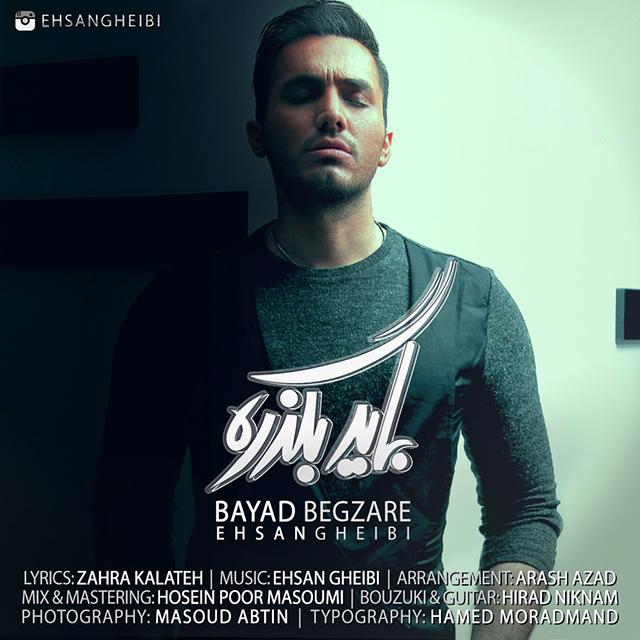 Ehsan Gheibi – Bayad Begzare
