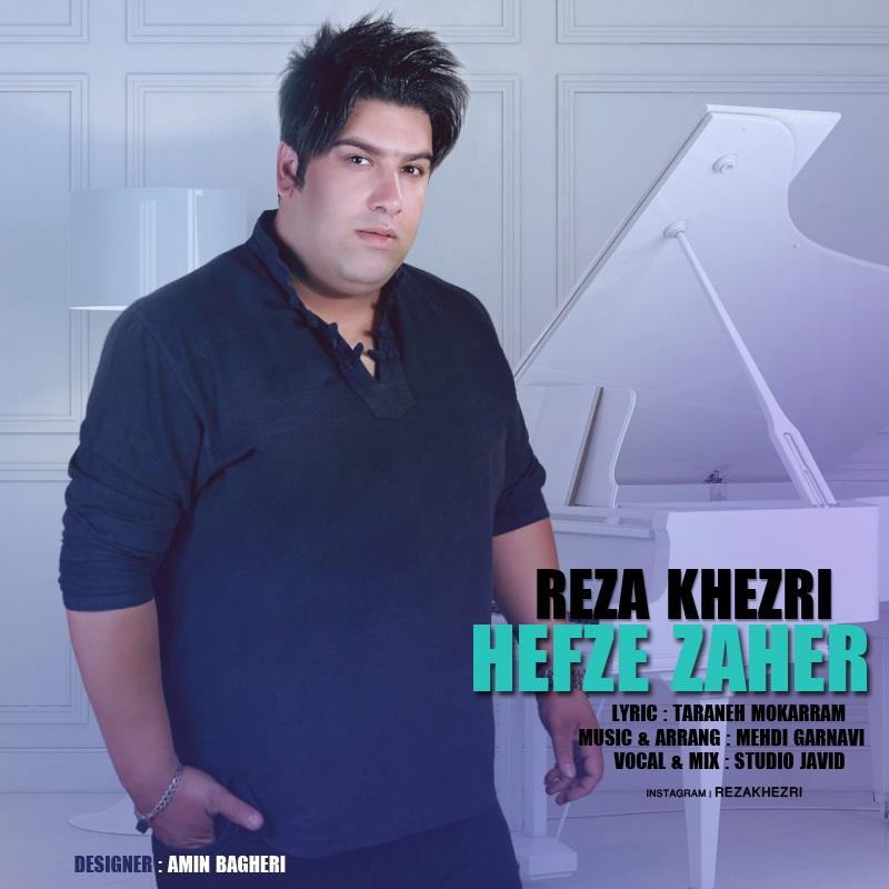 Reza Khezri – Hefze Zaher