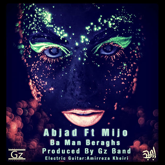 Abjad Ft Mijo – Ba Man Beraghs