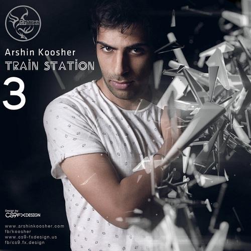 Arshin Koosher – Train Station 3