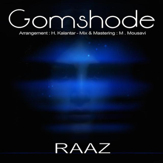 Raaz – Gomshode