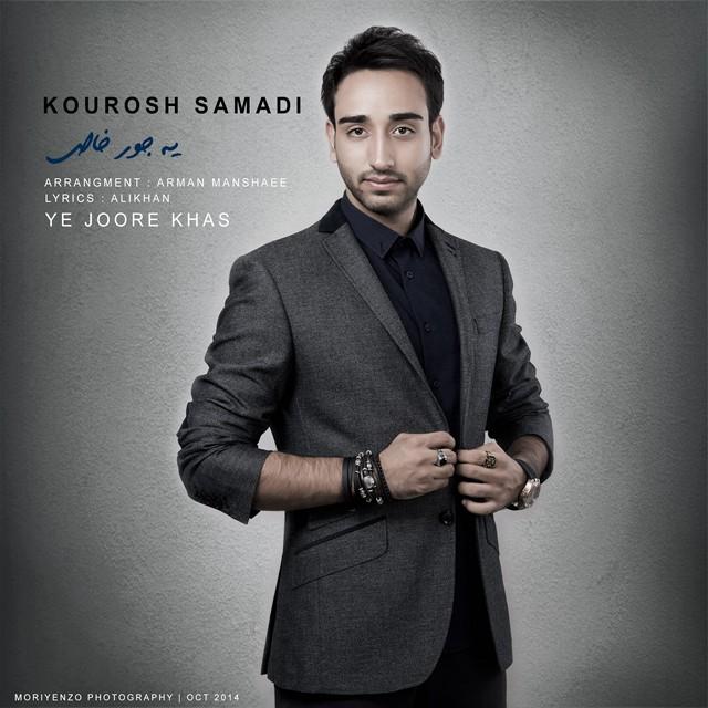 Kourosh Samadi – Ye Joore Khas