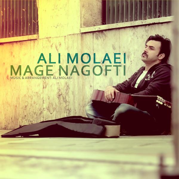 Ali Molaei – Mage Nagofti