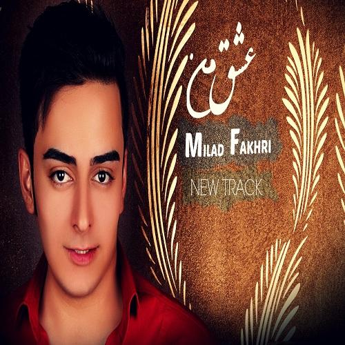 Milad Fakhri – Eshghe Man