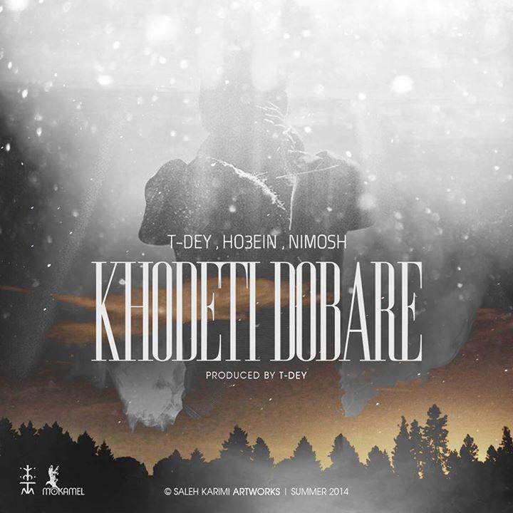 Ho3ein Ft. Nimosh & T-Day – Khodeti Dobare