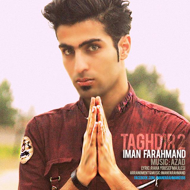 Iman Farahmand – Taghdir 2