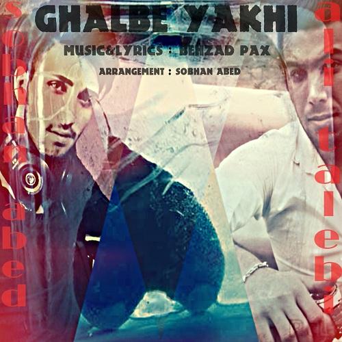 Ali Talebi Ft. Sobhan Abed – Ghalbe Yakhi