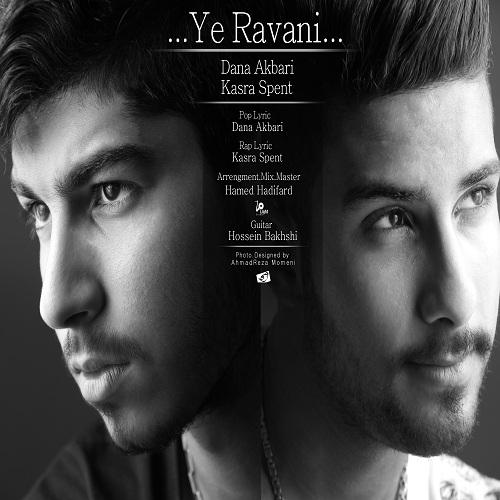 Dana Akbari & Kasra Spent – Ye Ravani