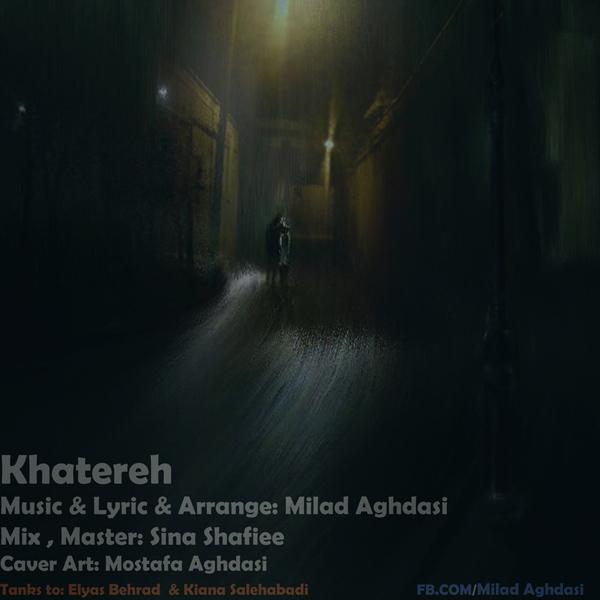 Milad Aghdasi – Khatereh