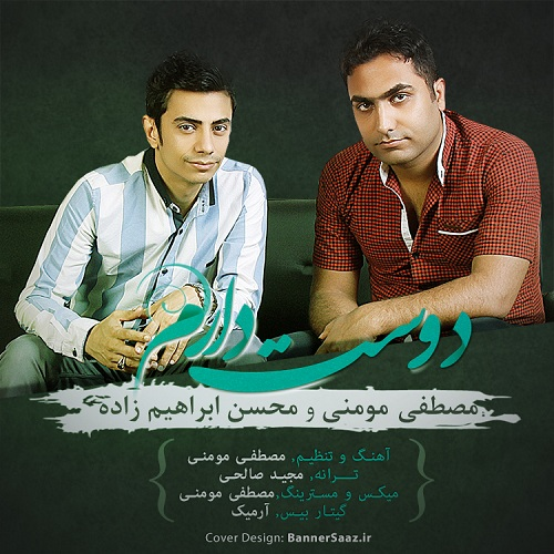Mohsen Ebrahimzadeh & Mostafa Momeni – Doset Daram
