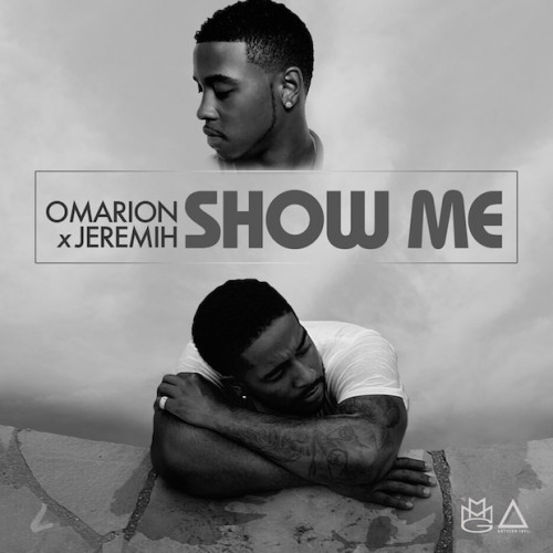 Omarion x Jeremih – Show Me