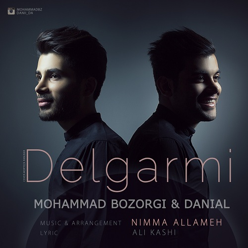 Daniel & Mohammad Bozorgi – Delgarmi