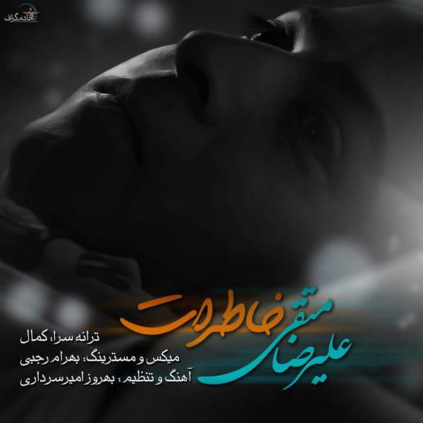 Alireza Motaghi – Khaterat
