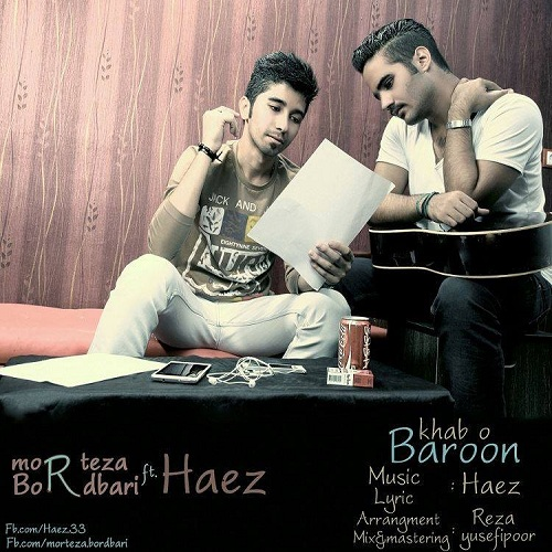 Morteza Bordbari Ft. Haez – Khab o Baroon