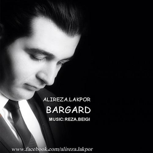 Alireza Lakpor – Bargard
